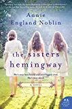 The Sisters Hemingway: A Novel (Cold River)
