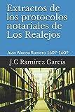 Extractos de los protocolos notariales de Los Realejos: Juan Alonso Romero 1607-1609