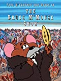 Paul McCartney & Wings: The Bruce McMouse Show