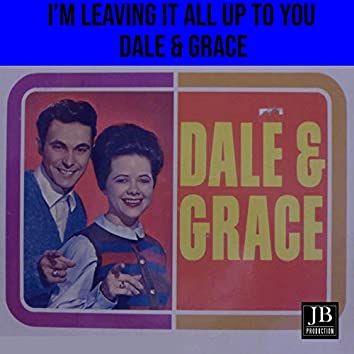 I'm Leaving It All Up To You (1963)