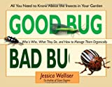 Good and Bad Bugs