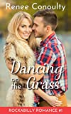 Dancing on the Grass (Rockabilly Romance Book 1) (English Edition)