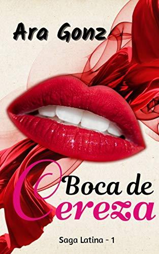 Boca de Cereza (Latina nº 1) de Ara Gonz