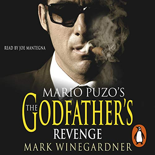 The Godfather's Revenge                   By:                                                                                                                                 Mark Winegardner                               Narrated by:                                                                                                                                 Joe Mantegna                      Length: 6 hrs and 8 mins     3 ratings     Overall 5.0