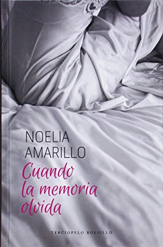 Cuando la memoria olvida (Romantica Contemporanea)