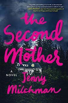 The Second Mother: A Novel by [Jenny Milchman]