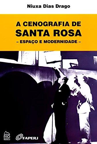A Cenografia de Santa Rosa