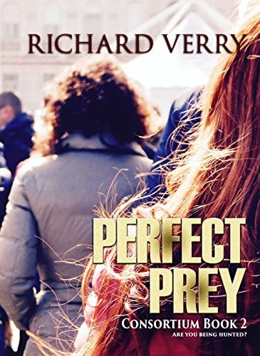 Perfect Prey Are You Being Hunted Consortium Series Book 2 product image