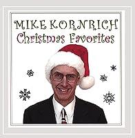 Mike Kornrich Christmas Favorites
