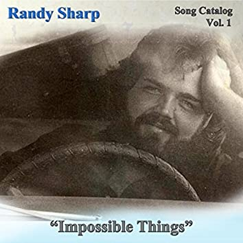 Song Catalog, Vol. 1: Impossible Things