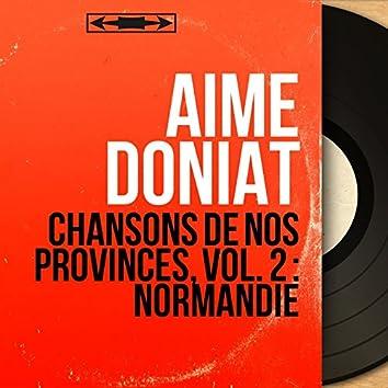Chansons de nos provinces, vol. 2 : Normandie (feat. Marcel Cariven et son orchestre) [Mono Version]