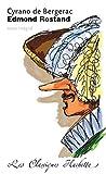 Cyrano de Bergerac - Comédie héroïque, texte intégral - Hachette Education - 05/11/1997