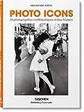Photo Icons. 50 photographies emblématiques et leur histoire