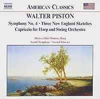 Piston: Symphony No. 4/Three New England Sketches/Capriccio for Harp and String Orchestra (2003-05-20)
