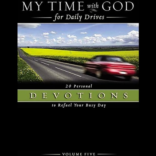 My Time with God for Daily Drives, Volume 5 audiobook cover art