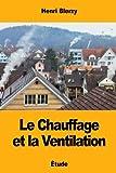 Le Chauffage et la Ventilation
