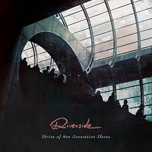 Riverside: Shrine of the New Generation Slaves (Audio CD (Standard Version))