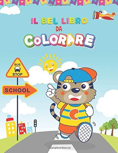 il bel libro da colorare: per bambini di 4-8 anni, molte immagini da colorare per i più piccoli, libro di attività per i più piccoli