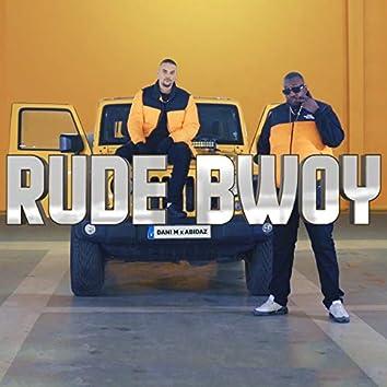 Rude Bwoy