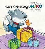 MIKO, Hurra Geburtstag! - Brigitte Weninger