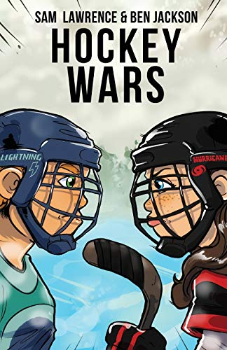 Compare Textbook Prices for Hockey Wars Illustrated Edition ISBN 9781988656243 by Lawrence, Sam,Jackson, Ben,Fleming, Kyle