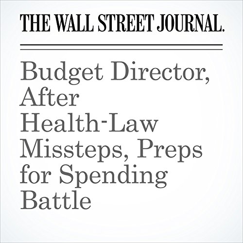Budget Director, After Health-Law Missteps, Preps for Spending Battle copertina