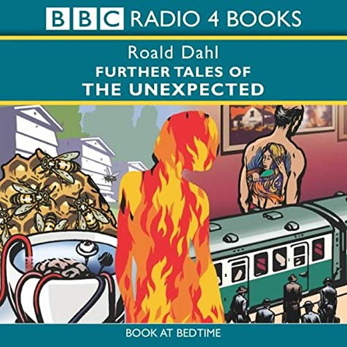 Further Tales of the Unexpected (BBC Radio Collection)