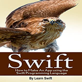 Swift: How to Make an App Using the Swift Programming Language audiobook cover art