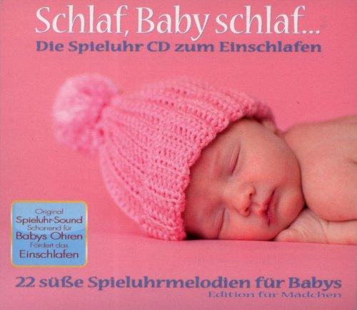 Schlaf Baby schlaf...Die Spieluhr CD zum Einschlafen für Mädchen