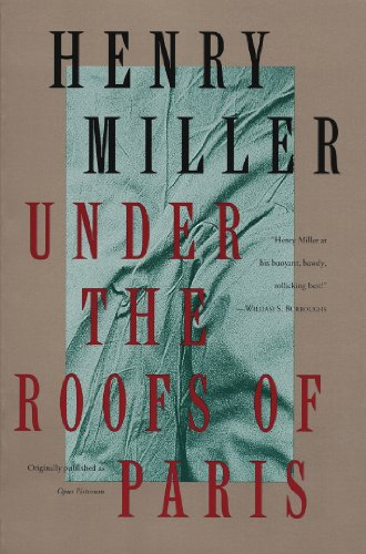 Under the Roofs of Paris (Miller, Henry) (English Edition)