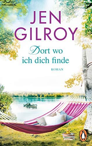 Dort, wo ich dich finde: Roman (Die Firefly-Lake-Serie 1)