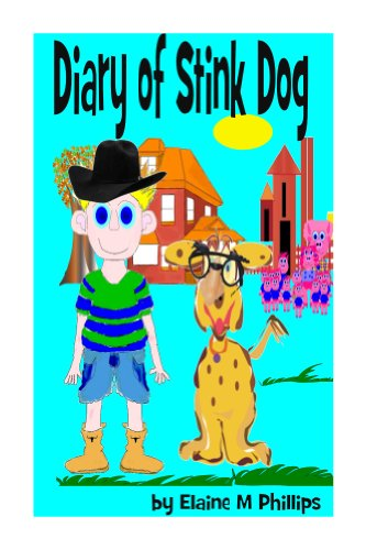 Diary of Stink Dog!