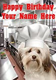 Tarjeta de felicitación personalizada de cumpleaños A5 con diseño de perro hawanés j406 chef Cook divertido y divertido por los regalos de EE. UU. para todos los años 2016 de Derbyshire UK