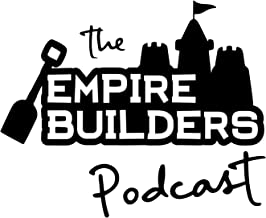 The Empire Builders Podcast