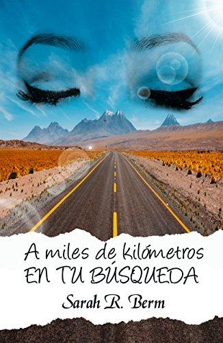 A miles de kilómetros: En tu búsqueda