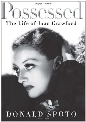 Image of By Donald Spoto: Possessed: The Life of Joan Crawford