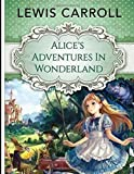 Alice's Adventures in Wonderland (Annotated) - Independently published - 24/04/2019