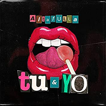 Tú y Yo