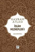 Islâm Mezhepleri I