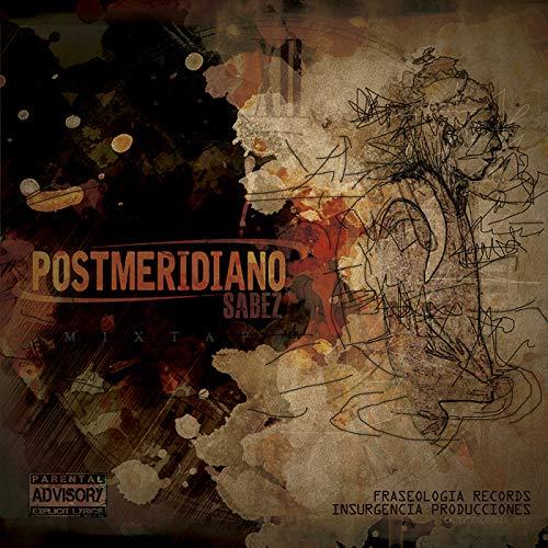 Postmeridiano [Explicit]