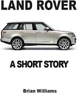 Land Rover: A Short Story (English Edition)