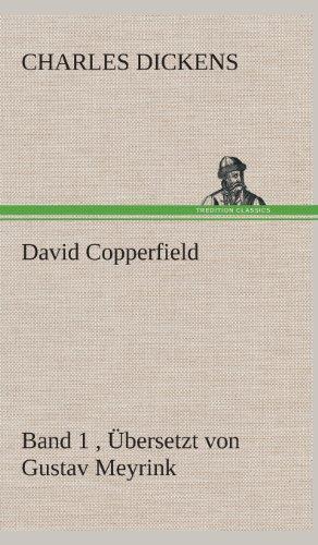 Download David Copperfield - Band 1, Uebersetzt Von Gustav Meyrink 384953362X