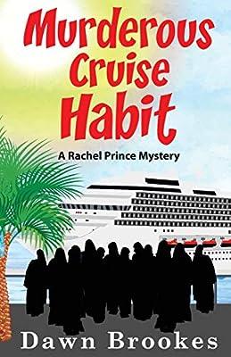 Murderous Cruise Habit (A Rachel Prince Mystery) by Oakwood Publishing