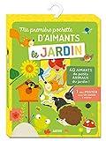 LE JARDIN: Avec 40 aimants et 1 joli poster avec un jardin à animer (Ma pochette d'aimants)