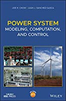 Power System Modeling, Computation, and Control (Wiley - IEEE)
