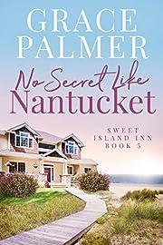 No Secret Like Nantucket (A Sweet Island Inn Book 5)