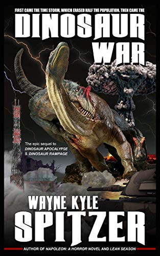 Dinosaur War (Dinosaur Apocalypse Book 3) (English Edition)