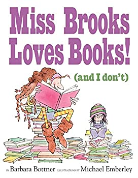 Hardcover Miss Brooks Loves Books (And I Don't) Book