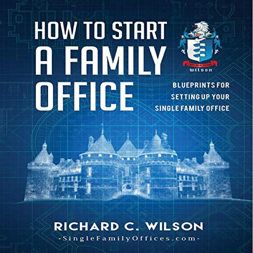 How to Start a Family Office audiobook cover art