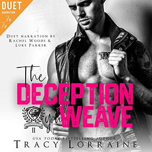 The Deception You Weave: A Dark College Bully Romance (Maddison Kings University, Book 2)